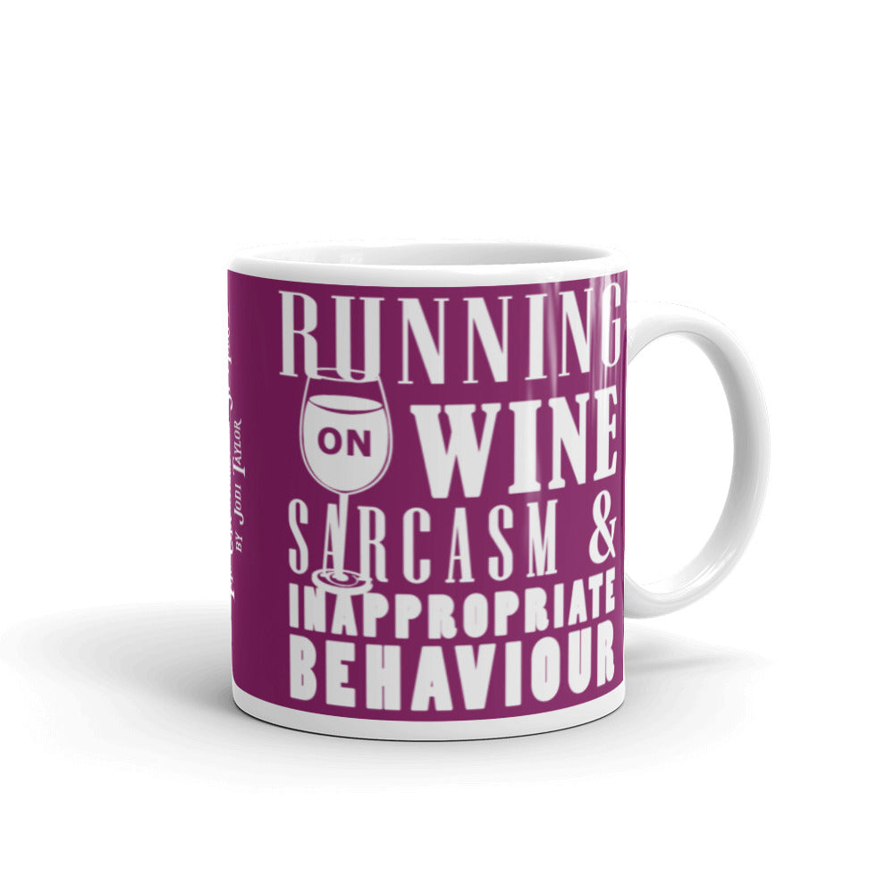 Running on Wine Sarcasm and Inappropriate Behaviour Mug - Jodi Taylor