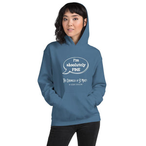 I'm Absolutely Fine Quotes Range Unisex Hoodie