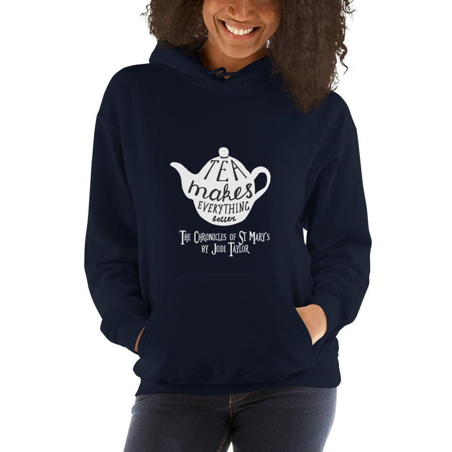 Tea Makes Everything Better Hooded Sweatshirt - Jodi Taylor