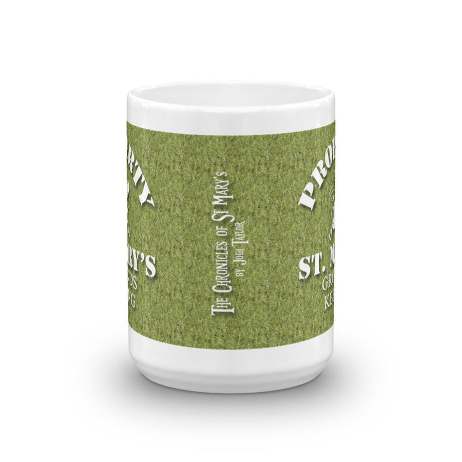 Property of St Mary's Grounds Keeping Mug