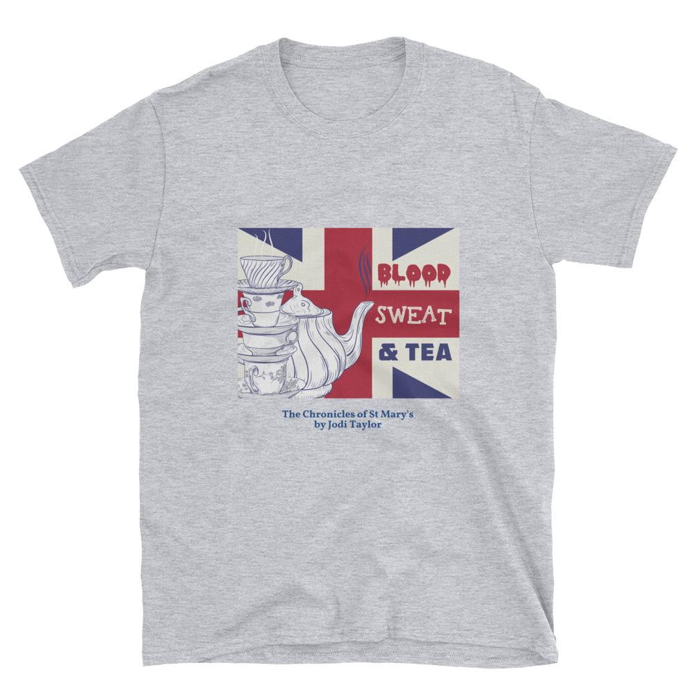 Blood, Sweat and Tea Short-Sleeve Unisex T-Shirt - Jodi Taylor