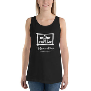 An Honour and a Privilege Quotes Range Unisex Tank Top