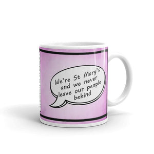 We're St Mary's - St Mary's Quotes Range Mug