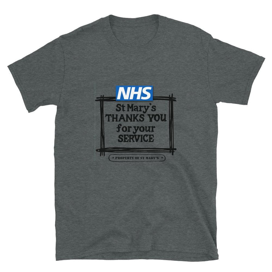 NHS St Mary's Thanks You For Your Service Fundraiser Short-Sleeve Unisex T-Shirt