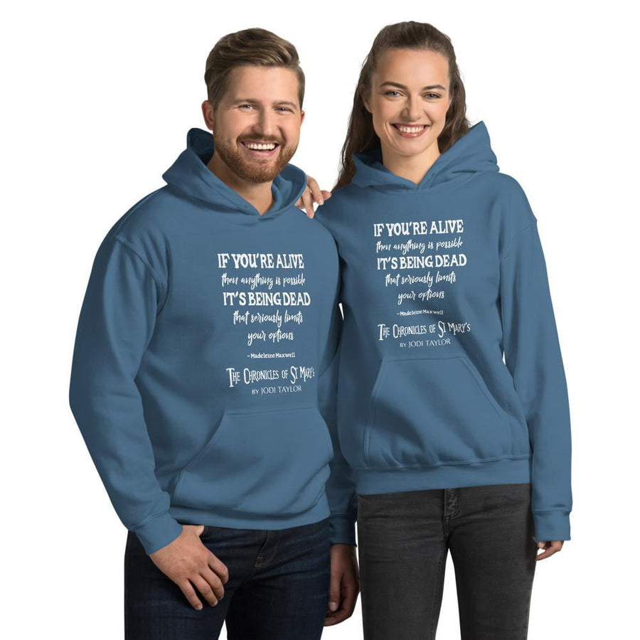 IF YOU'RE ALIVE QUOTES RANGE Unisex Hoodie