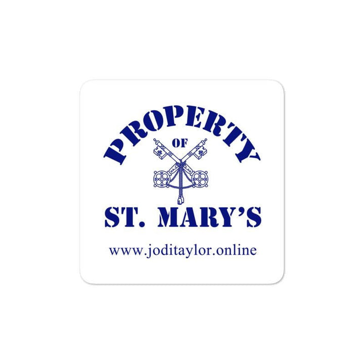 Property of St Mary's Bubble-free stickers - Jodi Taylor