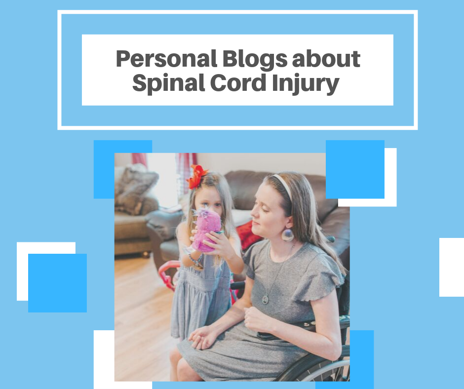 Personal Blogs about Spinal Cord Injury
