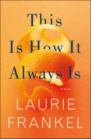Book cover: This is How it Always Is