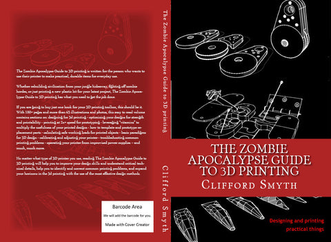 The Zombie Apocalypse Guide to 3D printing - Digital copy (PDF)