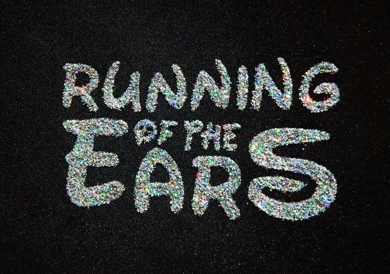 Running of the Ears