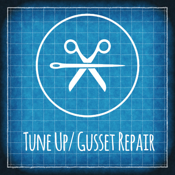 Tune Up/Gusset Repair