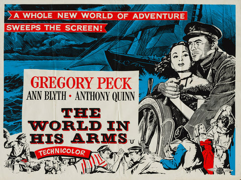 The World In His Arms 1952 original vintage UK quad film movie poster - Gregory Peck, Ann Blyth and Anthony Quinn
