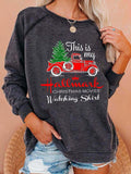 Cozy This Is My Hallmark Christmas Movies Watching Shirt Print Sweatshirt