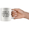There is Probably Dog Hair in This | Dog Lover Mug, Dog Coffee Mug - PetsDoo