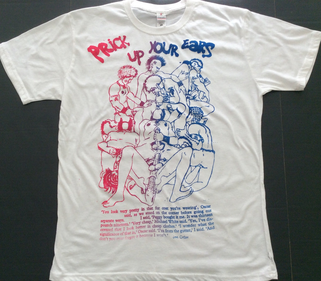 Prick Up Your Ears T-Shirt- Seditionaries Gay PuNk Orgy Tee