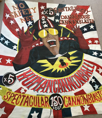 "SOLD SOLD Circus Banner HUMAN CANNONBALL Side Show Retro Fairground Art 74"" x 60"" SOLD"
