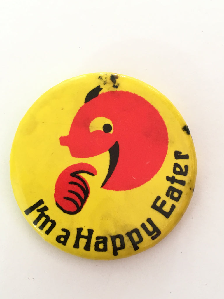 I'm a Happy Eater - Vintage novelty pin badge