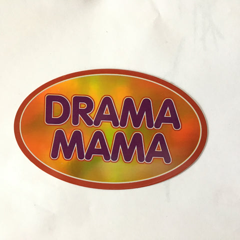 Drama Mama Retro Slogan Sticker - Metallic Shine Large Oval Stickers