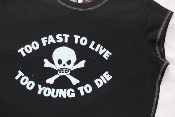 Too Fast To Live Too Young To Die - Navy Punk T-shirt