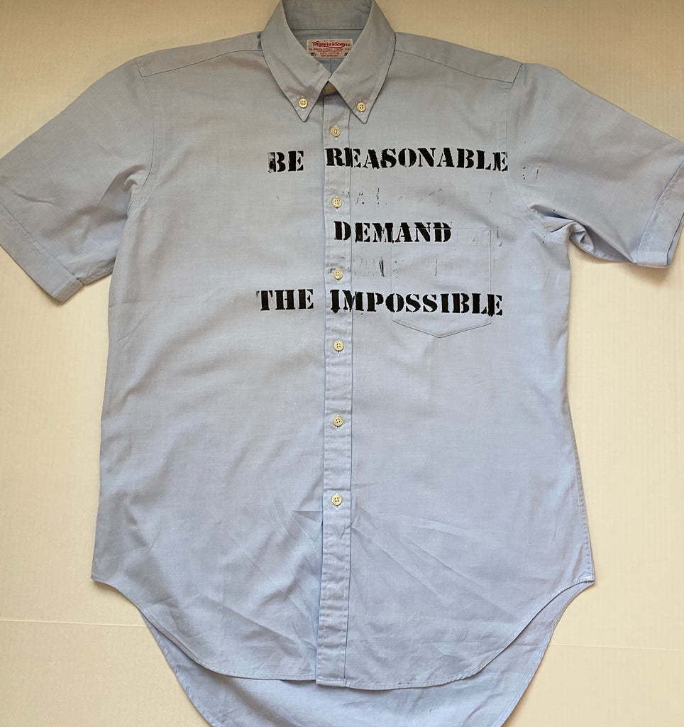 Punk Shirt Be Reasonable Demand the Impossible - Seditionaries Short Sleeve Medium