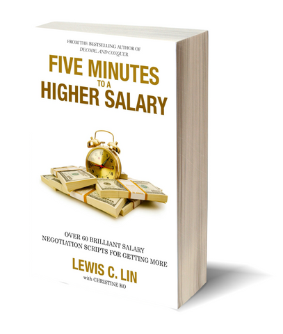 Five Minutes to a Higher Salary: Over 60 Brilliant Salary Negotiation Scripts for Getting More (First Edition)