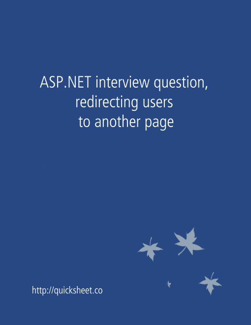 Redirecting: ASP.NET Interview Question, Redirecting Users To Another