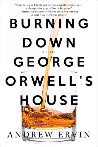 Burning Down George Orwell's House (paperback)