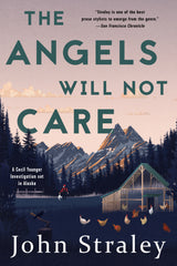 The Angels Will Not Care (ebook)