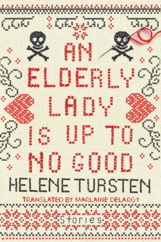 An Elderly Lady is Up to No Good (ebook)