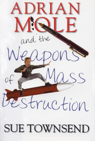 Adrian Mole and Weapons of Mass Destruction