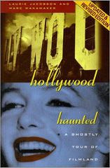 Hollywood Haunted: A Ghostly Tour of Filmland / by Laurie Jacobson