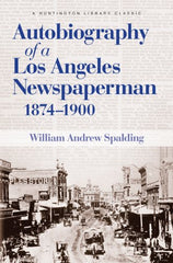 Autobiography of a Los Angeles Newspaperman
