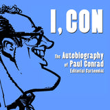 I, CON by Paul Conrad / from Angel City Press