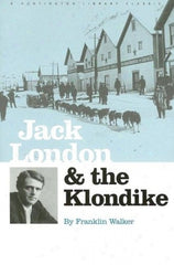 Jack London and the Klondike