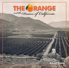 The Orange and the Dream of California