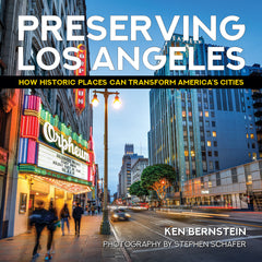 Preserving Los Angeles