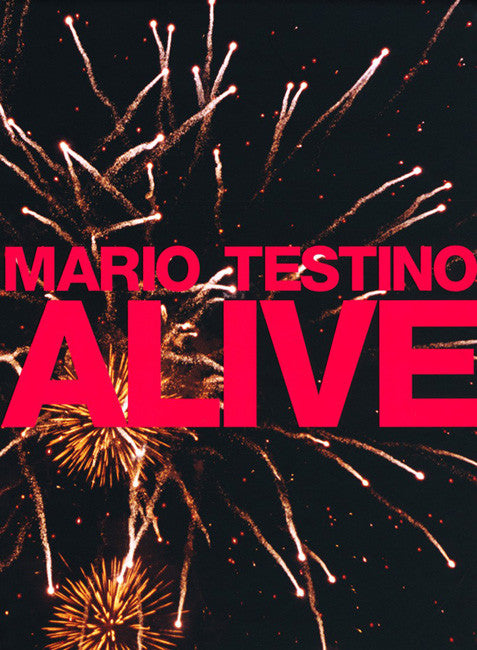 ALIVE: MARIO TESTINO- 1st Edition PHOTOGRAPHY BOOK