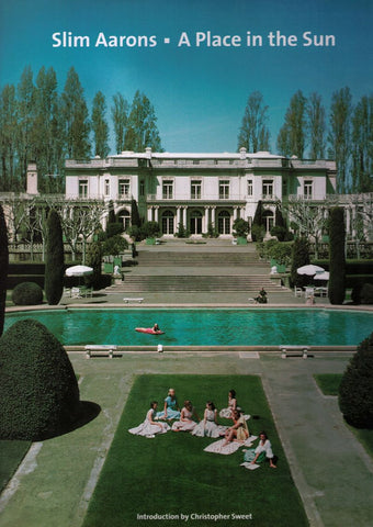 A PLACE IN THE SUN: SLIM AARONS – 1st Edition PHOTOGRAPHY BOOK
