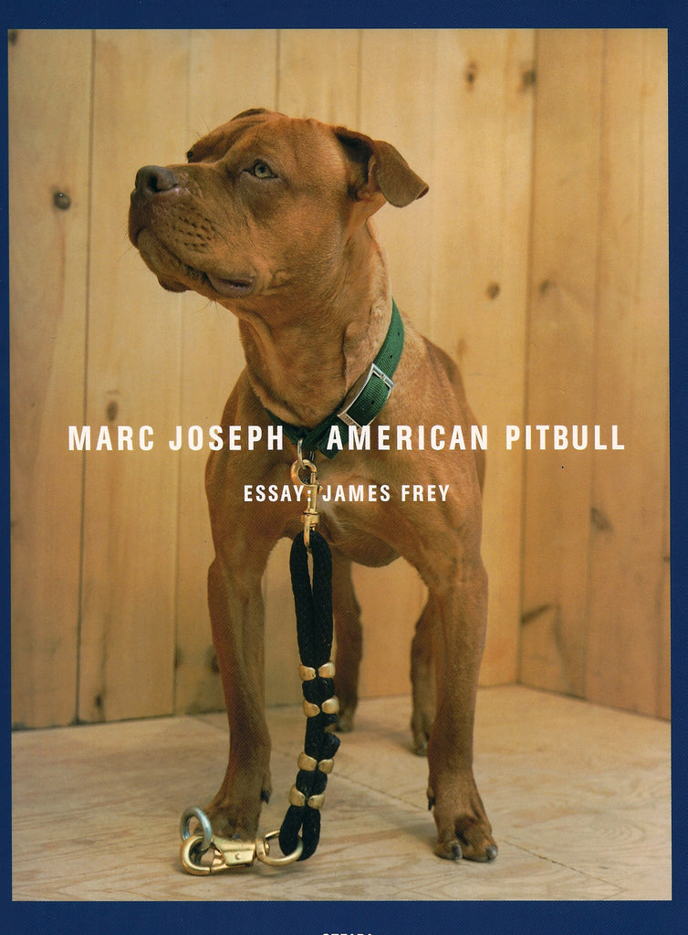 AMERICAN PITBULL: MARC JOSEPH- 1st Edition PHOTOGRAPHY BOOK