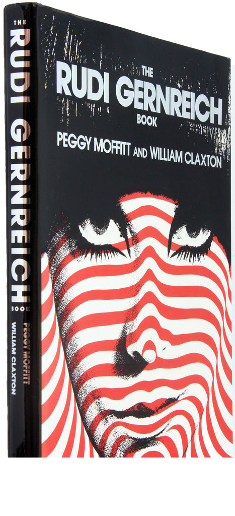 RUDI GERNREICH : PEGGY MOFFIT, WILLIAM CLAXTON - 1st Edition PHOTOGRAPHY BOOK- Rizzoli