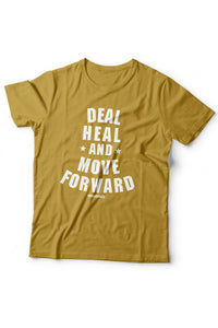 Deal. Heal. Move Forward. - More Colors Available