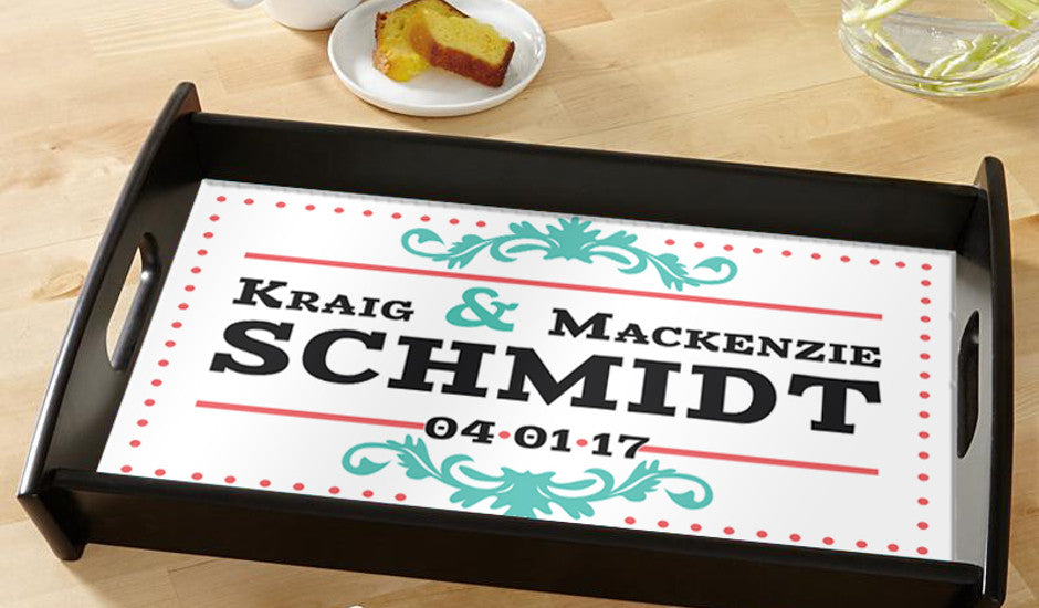 You'll love our personalized serving trays!