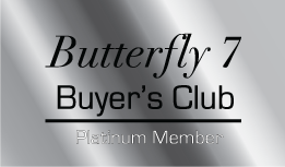 Butterfly 7 Buyer's Club Platinum Membership