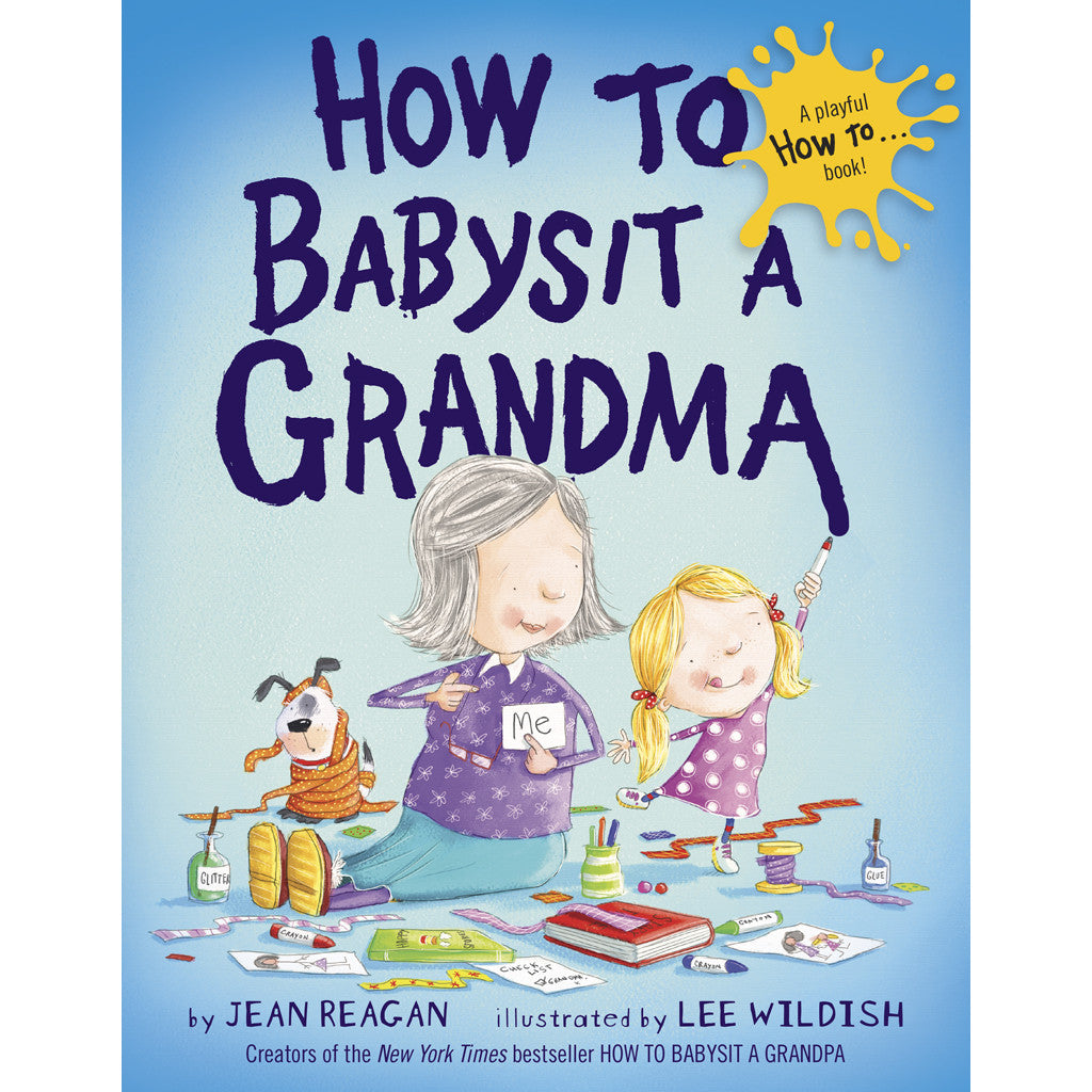 Butterfly 7: How to Babysit a Grandma (Hardcover)