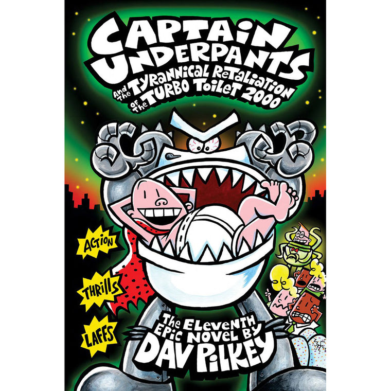 Butterfly 7: Captain Underpants and the Tyrannical Retaliation of the Turbo Toilet 2000 (#11)