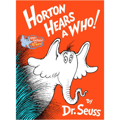 Dr. Seuss: Horton Hears  A Who! (Hard Cover)