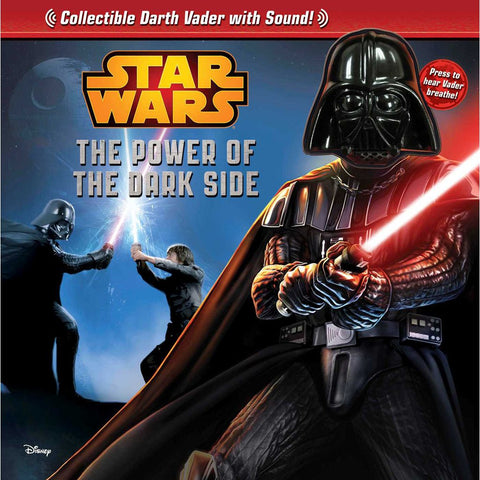 Star Wars: The Power of the Dark Side (Storybook & Dark Vader Sound)