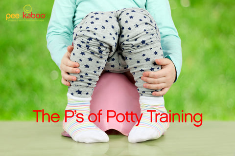 THE P's OF POTTY TRAINING