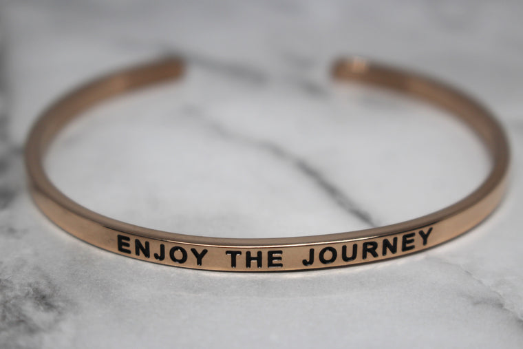 ENJOY THE JOURNEY* Cuff Bracelet- Rose Gold