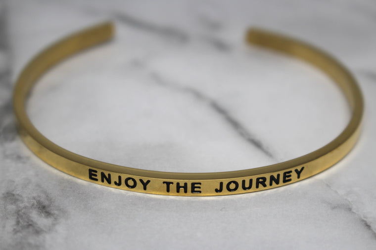 ENJOY THE JOURNEY* Cuff Bracelet- Gold